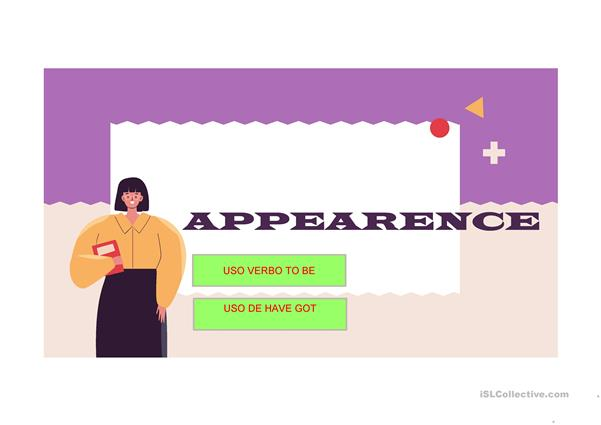 appearance and have got