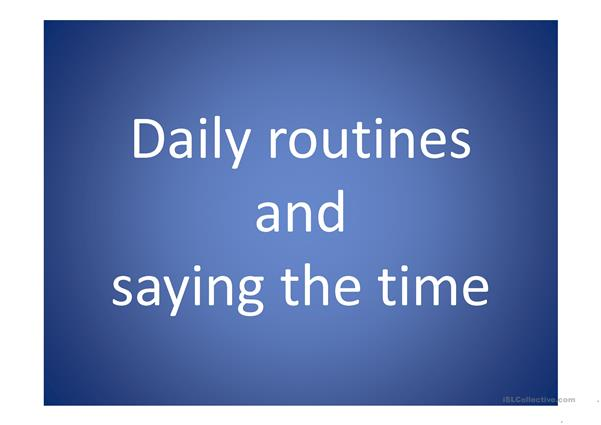 daily routines and saying the time